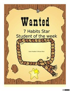 "7 Habits Star Student of the Week Classroom Poster.. Maybe make a ""Habit Super Hero Student of the Week"" to go along with next years theme!"