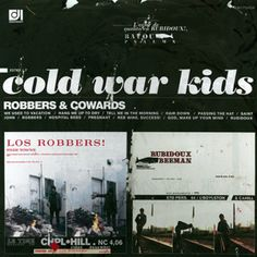 #ListenTo Cold War Kids - Robbers & Cowards