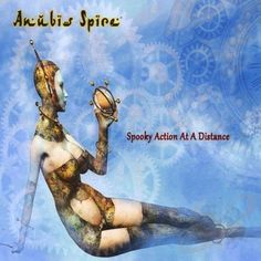Anubis Spire - Spooky Action at a Distance Rock Music, My Music, Alternative Rock Bands, Progressive Rock, Cd Album, Anubis, Distance, Action, Movie Posters