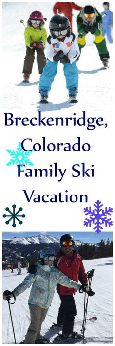 Breckenridge Family Vacation Guide - Traveling Mom