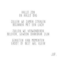 Hallo zon en hallo dag #Jip