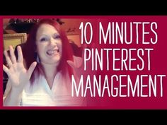 How to Manage Your Pinterest Account in Less than 10 Minutes a Day