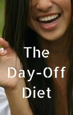 The Day-Off Diet is Dr Oz's best diet plan to date. Each week you can select one day to eat whatever you want, as long as you stick to the plan the rest of the week. This diet has helped thousands achieve sustainable weight loss without working out.