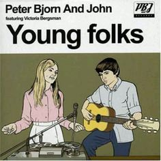 Peter Bjorn and John - Young Folks Love this band...and this song! Reminds me of my college years.