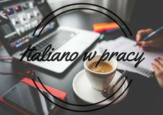 Język włoski w pracy | Włoskie love