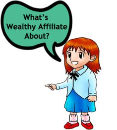 What's Wealthy Affiliate About?