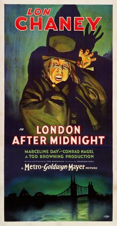Movie Posters:Horror, London After Midnight (MGM, Three Sheet X . Image Movie Posters:Horror, London After Midnight (MGM, Three Sheet Old Movie Posters, Classic Movie Posters, Classic Horror Movies, Movie Poster Art, Classic Films, Scary Movies, Old Movies, Zombie Movies, London After Midnight