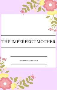 Blog Article - The Imperfect Mother