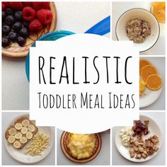 Need Some Ideas For Your Cutie?Realistic Toddler Meal Ideas