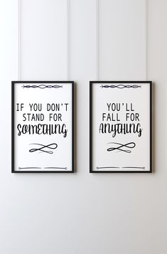 If you don't stand for something, you'll fall for anything - 2 Digital Art Prints - Perfect Bedroom / Office Wall Art - Quote #etsy #wallart #artprints #instantdownloadart #ifyoudontstandforsomethingyoullfallforanything #quote #phrase #slogan #followmeoninstagram @artprintsforyourhome Office Wall Art, Office Walls, Bedroom Office, Typography Quotes, Wall Art Quotes, Follow Me On Instagram, Slogan, My Design, Digital Art