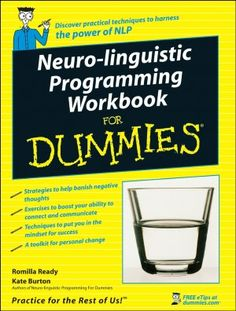 If you are one of the millions of people who have already discovered the power of NLP, Neuro-linguistic Programming Workbook For Dummies will allow you to perfect its lessons on how to think more positively and communicate more effectively with others Nlp Coaching, Life Coaching, Coaching Quotes, Best Books For Men, Nlp Techniques, Coaching Techniques, Learn Hypnosis, Contexto Social, Books