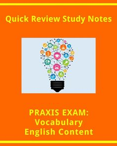 Quick Review Facts for PRAXIS Vocabulary: English Knowledge
