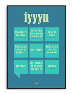 Fyyyn Poster from Dialægt Cool Picture Frames, Denmark, Wise Words, Favorite Quotes, Texts, Verses, Qoutes, Language, Learning