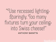 Too much recessed lighting = Swiss cheese. #decorating #lamps #design