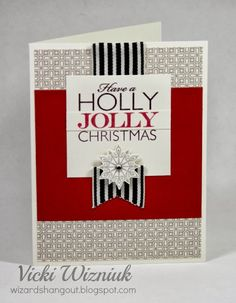 Have a Holly Jolly Christmas card using CTMH Babycakes paper and Frosted Cardmaking WOTG kit stamp set. by Vicki Wizniuk