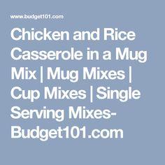 Chicken and Rice Casserole in a Mug Mix | Mug Mixes | Cup Mixes | Single Serving Mixes- Budget101.com