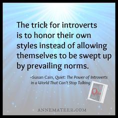 Honor your own style(s). #introvert #HSP