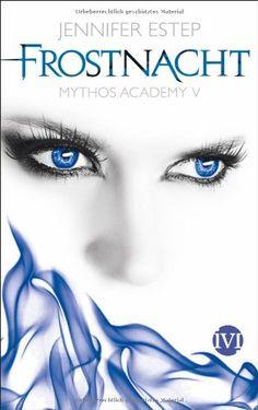 Frostnacht: Mythos Academy 5 von Jennifer Estep http://www.amazon.de/dp/3492703143/ref=cm_sw_r_pi_dp_Rffawb1J7A2Z9