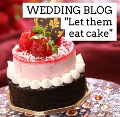 Let them eat cake! Plan My Wedding, Wedding Blog, Wedding Planner, Blog Planner, Food Themes, Let Them Eat Cake, I Foods, Chocolate Cake, Cake Decorating