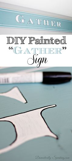 "DIY Painted ""Gather"" Wood Sign  Learn how to make your own sign!"