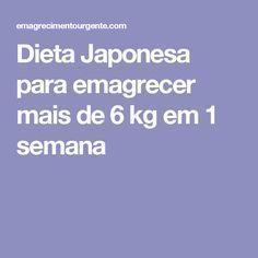 Dieta Japonesa para emagrecer mais de 6 kg em 1 semana