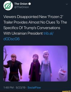 Viewers Disappointed New 'Frozen Trailer Provides Almost No Clues To The Specifics Of Trump's Conversations With Ukrainian President trib.al/ - iFunny :) Frozen Trailer, Funny Frozen Memes, Disappointed, Popular Memes, Conversation, Presidents, Give It To Me, Jokes, Relationship