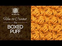 How to Crochet the Boxed Puff Stitch