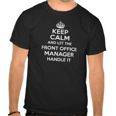 FRONT OFFICE MANAGER T-SHIRTS T Shirt, Hoodie Sweatshirt