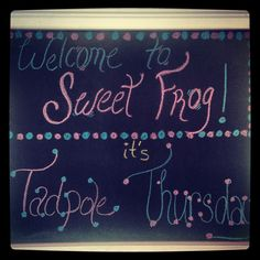 Tadpole Thursday in Johnson city! #sweetfrog #yum