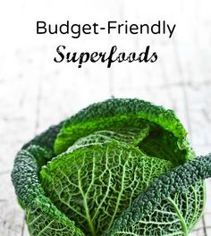 Superfoods on a Budget  http://www.AmazingealthRecipes.com/superfoods-budget/