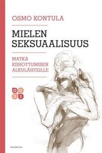 €24.90 Mielen seksuaalisuus Osmo Kontula
