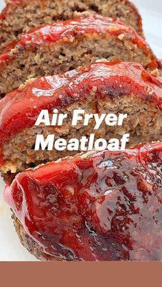 Air Fryer Oven Recipes, Air Frier Recipes, Air Fryer Dinner Recipes, Beef Recipes For Dinner, Good Meatloaf Recipe, Best Meatloaf, Meatloaf Recipes, Air Fryer Cooking Times, Crockpot Recipes