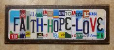 License Plate Art Faith-Hope-Love Handmade Made to Order Unique One-of-a-kind sign for your home