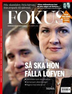 Magazine Cover (Sweden): Fokus (January 22-28, 2016) - Anna Kinberg Batra & Stefan Löfven