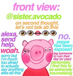"""follow me [@sister.avocado] to join the peppa pig gang! 🥰 🦋 this was inspired by @raddorange's """"anatomy of shrek"""" post. this is probably… Funny Texts Jokes, Text Jokes, Funny Video Memes, Stupid Memes, Dankest Memes, Peppa Pig Funny, Peppa Pig Memes, Peppa Pig Wallpaper, Ariana Grande Drawings"""