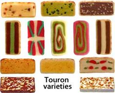 """For the sweet of tooth, """"Touron"""" is a Basque delicacy, made with coloured marzipan, chopped hazelnuts, pistachios and candied fruit, rolled then usually sold in slices"""