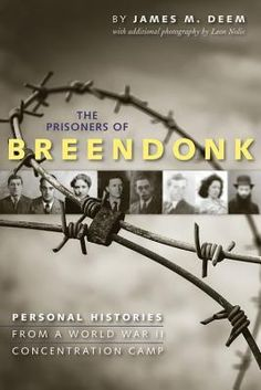 """""""This absorbing and captivating nonfiction account (with never-before-published photographs) offers readers an in-depth anthropological and historical look into the lives of those who suffered and survived Breendonk concentration camp during the Holocaust of World War II."""""""