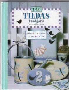 Tilda Book - Many small projects, mainly doll and toys.
