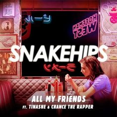 All My Friends has a killer hook. Tinashe's vocals are really great and add plenty of depth to this tune, but this song is all about the hook for me. It's su...