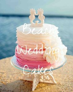 25 Amazing Beach Wedding Cakes | Martha Stewart Weddings - A pink ombré cake from Cabo Flowers and Cake was decorated with ruffled buttercream layers and topped with kissing seahorses at this destination wedding in Cabo San Lucas, Mexico.