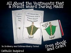 Learning About Priest Vestments {Free Printable e-book and Activity} - Catholic Inspired ~ Arts, Crafts, and Activities!