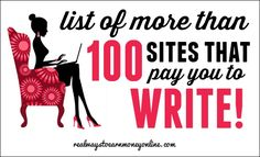 This is a MASSIVE list of more than 100 legitimate sites that pay you to work from home as a writer.
