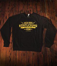 Kick Ass Kentuckian Sweatshirt, Size Medium