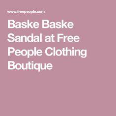 Baske Baske Sandal at Free People Clothing Boutique
