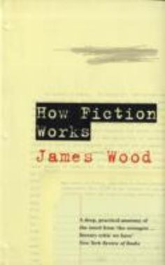In the tradition of E.M. Forster's 'Aspects of the Novel' and Milan Kundera's 'The Art of the Novel', 'How Fiction Works' is a scintillating and searching study of the main elements of fiction, such as narrative, detail, characterization, dialogue, realism, and style.