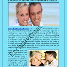 Benefits of Online Matchmaking Services Online Matchmaking Australia is the best way to help anyone who wants to meet someone that matches his/her interests. http://slidehot.com/resources/benefits-of-online-matchmaking-services.57745/