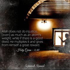 Allah does not - #quran #islam #muslim #hadith #reminder #quote #islamic #dawah #prayer #salah #jannah #pray #faith #religeon #paradise #halal #mohammed #love #god #heaven #good #deed #beauty #universe #peace #like #good #learn #live #happy...