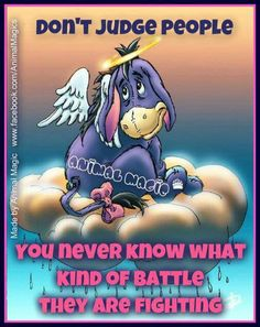 Eeyore Quotes, Winnie The Pooh Quotes, Winnie The Pooh Friends, Wise Women Quotes, Mom Quotes, Eeyore Pictures, Dont Judge People, Crochet Baby Mobiles, Miss My Mom