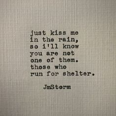 Are you searching for images for positive quotes?Browse around this website for unique positive quotes ideas. These wonderful quotations will brighten up your day. Jm Storm Quotes, Rain Quotes, Poem Quotes, Cute Quotes, Words Quotes, Unique Quotes, Quotes Dream, Quotes To Live By, Full Moon Quotes