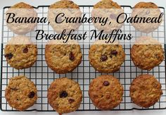 Banana, Cranberry, Oatmeal Breakfast Muffin. With those ingredients, how it can not be healthy! Tastes awesome and nice and moist. Easy recipe!